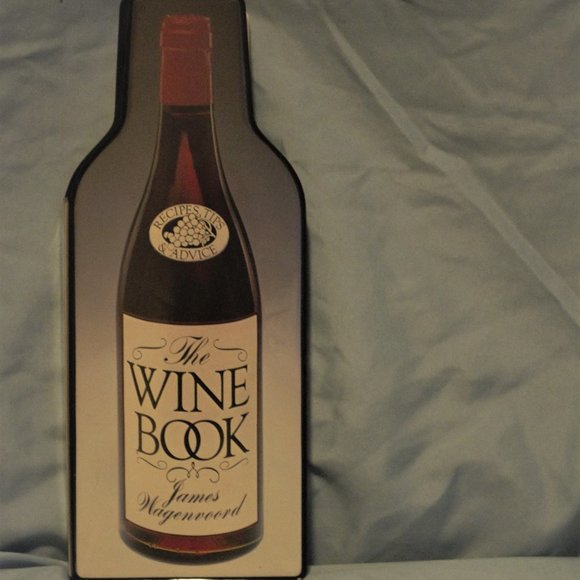 Vintage The Wine Book by James Wagenvoord 1980